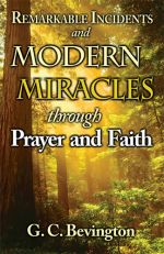 Remarkable Incidents and Modern Miracles by G. C. Bevington