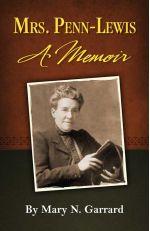 Jessie Penn-Lewis: A Memoir by Mary N. Garrard